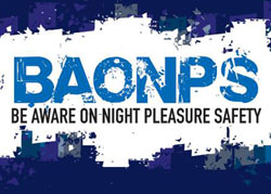 BAONPS - BE AWARE ON NIGHT PLEASURE SAFETY